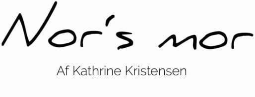 Norsmor – Kathrine Kristensens madblog