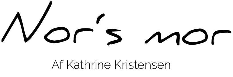 Norsmor – Kathrine Kristensen